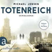 Totenreich - Inspektor Jens Druwe, Band 3 (Ungekürzt)