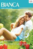 Christine Rimmer: Wenn sich das Herz nach Liebe sehnt ★★★★