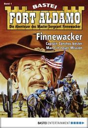 Fort Aldamo - Folge 001 - Finnewacker
