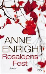 Rosaleens Fest - Roman
