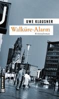 Uwe Klausner: Walküre-Alarm ★★★★