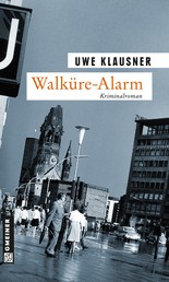 Walküre-Alarm - Tom Sydows siebter Fall