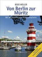 Bodo Müller: Von Berlin zur Müritz
