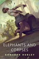 Kameron Hurley: Elephants and Corpses