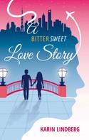 Karin Lindberg: A Bittersweet Love Story ★★★