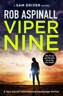Rob Aspinall: Viper Nine