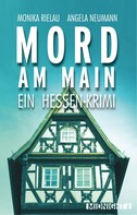Monika Rielau: Mord am Main ★★★