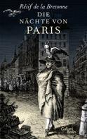 Retif de la Bretonne: Die Nächte von Paris ★★★★★