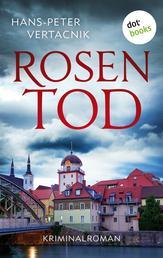 Rosentod - Thriller