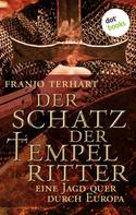 Franjo Terhart: Der Schatz der Tempelritter ★★★★