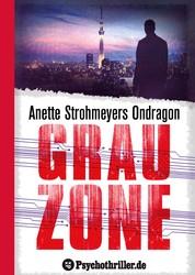 Ondragon 5: Grauzone - Mystery-Thriller