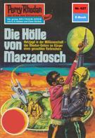 Ernst Vlcek: Perry Rhodan 627: Die Hölle von Maczadosch ★★★★