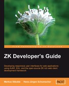Hans-Jurgen Schumacher: ZK Developer's Guide