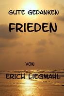 Erich Liegmahl: Gute Gedanken: Frieden