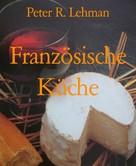 Peter R. Lehman: Französische Küche ★★★★