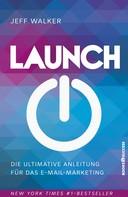 Jeff Walker: Launch ★★★★★