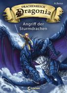 A. Benn: Drachenreich Dragonia (Band 1) - Angriff der Sturmdrachen ★★★★