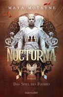 Maya Motayne: Nocturna - Das Spiel des Fuchses ★★★★★