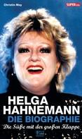 Christin May: Helga Hahnemann ★