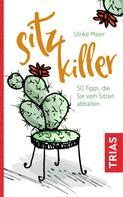 Ulrike Maier: Sitz-Killer ★★★
