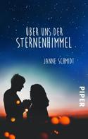 Janne Schmidt: Über uns der Sternenhimmel ★★★★