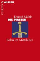 Eduard Mühle: Die Piasten