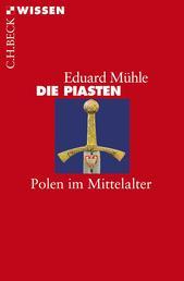 Die Piasten - Polen im Mittelalter
