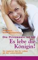 Rebecca Bellin-Sonnenburg: Die Prinzessin ist tot - Es lebe die Königin ★★★