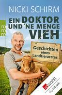 Nicki Schirm: Ein Doktor und 'ne Menge Vieh ★★★★★