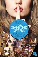 Michelle Madow: Diamond Sisters - Die Konkurrenz schläft nicht ★★★★