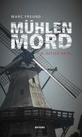 Marc Freund: Mühlenmord ★★★★