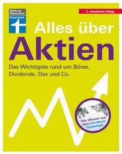 Alles über Aktien - Börsenwissen für Einsteiger - Aktien im Vermögensaufbau - Anlagefehler vermeiden - Qualität & Kosten - Bank & Depot   Von Stiftung Warentest