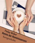 Finlay Weber: Remis der Reminiszenzen