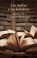 Amos Oz: Los judíos y las palabras