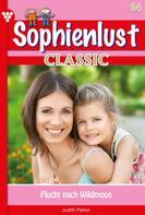 Patricia Vandenberg: Sophienlust Classic 64 – Familienroman