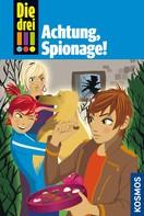 Henriette Wich: Die drei !!!, 40, Achtung, Spionage! (drei Ausrufezeichen) ★★★★