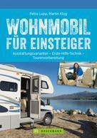 Petra Lupp: Wohnmobil für Einsteiger ★★★★