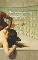 Alberto Ruy Sánchez: La mano del fuego (Quinteto de Mogador 4)