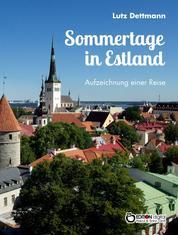 Sommertage in Estland - Aufzeichnungen einer Reise