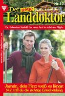 Tessa Hofreiter: Der neue Landdoktor 17 – Arztroman ★★★★★