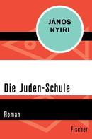 János Nyiri: Die Juden-Schule ★★★