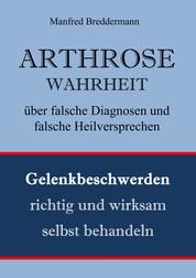Arthrose - Gelenkbeschwerden richtig und wirksam behandeln