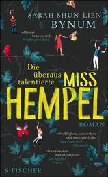Die überaus talentierte Miss Hempel - Roman