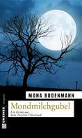 Mona Bodenmann: Mondmilchgubel ★★★