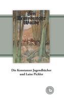 Kurt Dröge: Die Konstanzer Jugendbücher und Luise Pichler