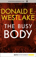 Donald E. Westlake: The Busy Body