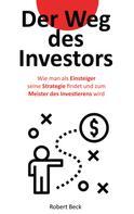 Robert Beck: Der Weg des Investors