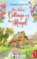 Emma Davies: Das kleine Cottage auf dem Hügel ★★★★