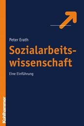 Sozialarbeitswissenschaft - Eine Einführung