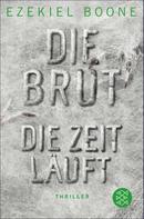 Ezekiel Boone: Die Brut - Die Zeit läuft ★★★★